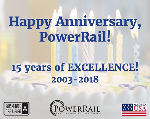 Happy 15th Anniversary to PowerRail, Inc.!